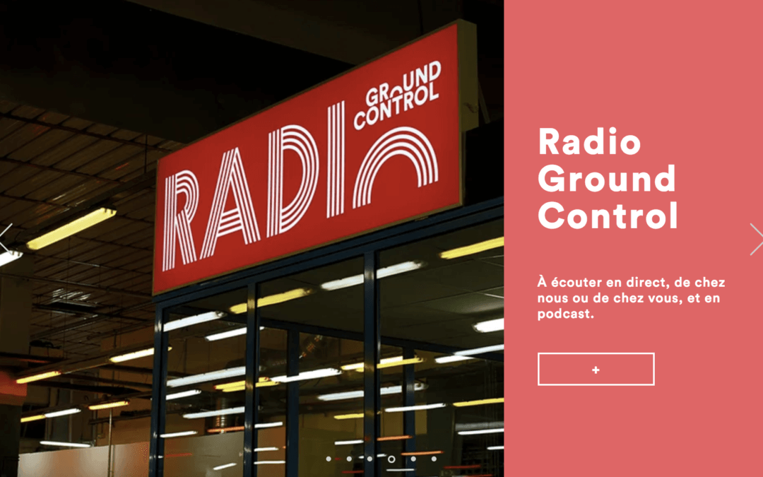 GROUND CONTROL, une Radio libre & curieuse